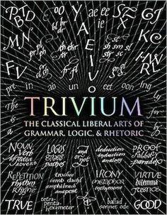 44 Classical Trivium Ideas Classical Classical Education Classical Conversations