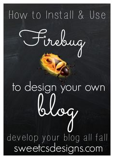 How to install and use firebug to develop your own blog! This tool helps you find codes in your site so you can make changes without hiring someone!