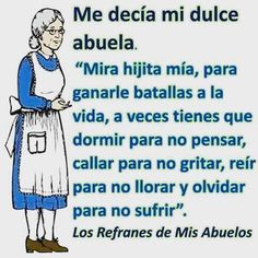 Awwww how I miss my abuelita! Spanish Inspirational Quotes, Spanish Quotes, Son Quotes, Life Quotes, Quotes About Everything, Motivational Phrases, God Prayer, More Than Words, Life Lessons