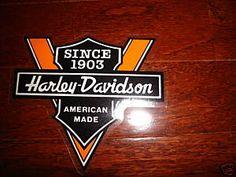 Harley, since 1903.