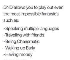 Funny Quotes, Funny Memes, Jokes, Dnd Stories, Dungeons And Dragons Memes, Dnd Funny, Dragon Memes, Nerd Humor, How To Wake Up Early