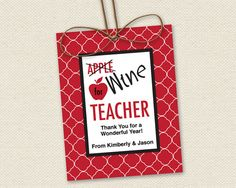 Printable Teacher Gift Tags for Wine Bottles Wine for Teacher // DIY Digital Editable PDF // Red White & Black // Custom Label Template. This sheet will be formatted for your home printer and may be printed as many times as you like. Even the best of teachers sometimes need a little wine therapy. Make her day with this fun and creative, do it yourself gift, and give her what she really wants!  This design features APPLE . . . I mean, WINE FOR TEACHER tags. Th...