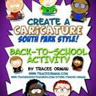 FREE Icebreaker Activity - Create a Caricature, South-Park Style: Most high school students are familiar with South Park or at least the style of cartoon character; have your students share their personalities in a caricature. A fun online activity (also includes drawing option w/template).