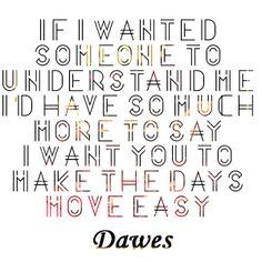 If I Wanted Someone | Dawes