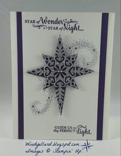 Windys Wonderful Creations: Star Of Wonder!, Stampin Up!, Star of Light, Stalight dies, Christmas Cards 2017, Homemade Christmas Cards, Stampin Up Christmas, Handmade Christmas, Homemade Cards, Holiday Cards, Christmas Star, Christmas 2016, Chrismas Cards