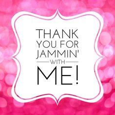 thanks for jammin'