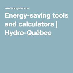 Energy-saving tools and calculators   Hydro-Québec
