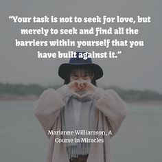 Marianne Williamson, A Course in Miracles quote about love