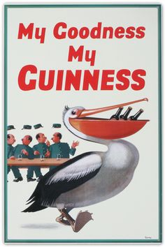 Our My Goodness My Guinness Tin Sign brings back a vintage beer ad from the featuring a cheeky pelican to adorn your bar or man cave! Vintage Advertisements, Vintage Ads, Vintage Posters, Retro Posters, Vintage Food, Vintage Labels, Art Posters, Movie Posters, Vintage Beer Signs