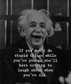 Wise Quotes, Quotable Quotes, Happy Quotes, Motivational Quotes, Funny Quotes, Inspirational Quotes, Stupid Quotes, Happiness Quotes, Lyric Quotes