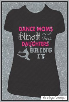 Dance Moms Bling It and Their Daughters Bring by TheBlingNBoutique, $26.99