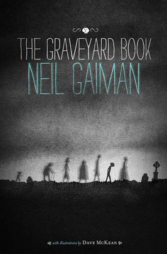 The Graveyard Book by The Brothers Hilts , via Behance