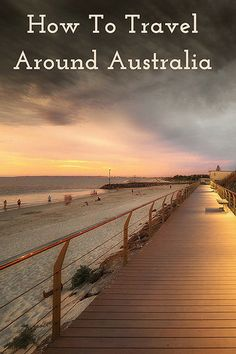 How To Travel Around Australia