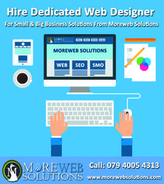 Hire Dedicated Web Designer For Small & Big Business Solutions From Moreweb Solutions http://www.morewebsolutions.com/services/website-design/