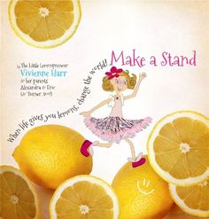 """Make a Stand is a beautiful and inspiring book about how big things have small beginnings... Learn how Vivienne turned a moment into a movement, what inspired her, how it all came together, and what you should do next time someone tells you, """"No"""" -- make a stand. Make A Stand: When Life Gives You Lemons, Change The World! on www.amightygirl.com"""