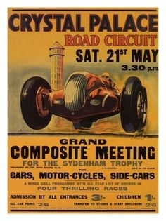 Crystal Palace Racing Poster, 1938 - we were there this year for the motor racing!