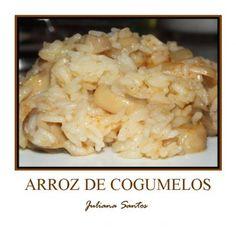 Receitas - Arroz de Cogumelos - Petiscos.com