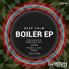 Deep Calm - Boiler EP - http://minimalistica.biz/deep-calm-boiler-ep/
