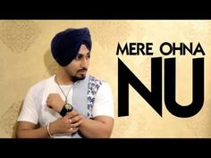 Mere Ohna Nu | Anmol Preet | Latest Punjabi Song 2015 | Speed Records - YouTube