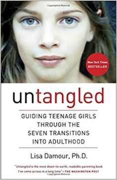 [PDF DOWNLOAD] Untangled: Guiding Teenage Girls Through the Seven Transitions into Adulthood Free PDF