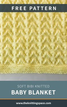 Soft Bibi Knitted Baby Blanket [FREE Knitting Pattern] Keep your little one warm all winter by making this soft and toasty knitted baby blanket. This easy Winter Knitting Patterns, Baby Hat Knitting Pattern, Knitting For Kids, Free Knitting, Knitting Charts, Easy Knit Baby Blanket, Knitted Baby Blankets, Baby Girl Blankets, Baby Shower Presents