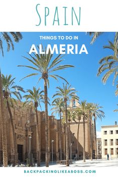 The best things to do in Almeria! The city of Almeria offers great tapas, sunshine, culture and much to explore. There are great free things to do in Almeria. Visit the Alcazaba of Almería and all the other great sights in Almeria, Spain. Europe Destinations, Europe Travel Tips, European Travel, Travel Guides, Travelling Europe, Traveling, Spain And Portugal, Portugal Travel, Spain Travel