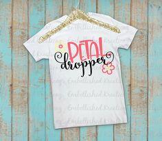 Wedding 'Petal Dropper' Flower Girl Shirt/Flower Girl Invite Gift/Wedding Rehearsal Flower Girl Gift/Bridal Party Shirt/Flower Girl Gift by EmbellisheDKreationz on Etsy