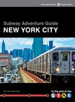 Amy Plitt's book Subway Adventure Guide: New York City introduces museums, restaurants, parks, and other attractions, organized by their closest subway stop.