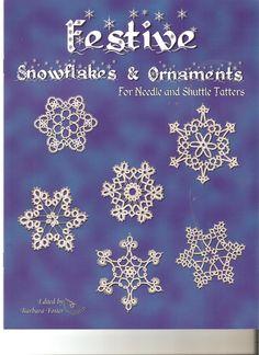 Bobbin Lace and Tatting books Festive Snowflakes and Ornaments Snowflake Craft, Crochet Snowflakes, Snowflake Ornaments, Crochet Ornaments, Bracelet Tatting, Tatting Lace, Needle Tatting Patterns, Crochet Patterns, Tatting Tutorial