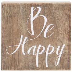 """Forget your troubles with this marvelous Belle Maison """"Be Happy"""" box sign art.  Sweet sentiment Distressed design 6''H x 6''W x 1.25''D MDF, paperRest on nail …"""