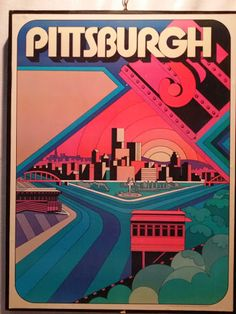 Pittsburgh poster featuring the Golden Triangle, The Point, Three Rivers Stadium, and one of the Inclines. Pittsburgh Pa, Pittsburgh Tattoo, Pittsburgh Skyline, Pennsylvania History, Travel Ads, Vintage Travel Posters, Cool Posters, Best Cities, Road Trip