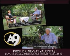 http://www.a9.com.tr/izle/191818/Birlik-Zamani/Birlik-Zamani---42-Bolum---Prof-Dr-Nevzat-Yalcintas-21-ve-22-Donem-Milletvekili-Iktisat-Profesoru-(2-Bolum)