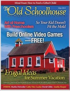 FREE Digital The Old Schoolhouse Magazine May 2013