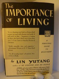 The Importance Of Living: Lin Yutang: 9780688163525: Amazon.com: Books