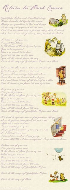 Return to Pooh Corner..One of my absolute favorites <3 and I love to sing it to my son over and over :)