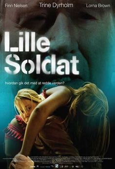 Little Soldier (Denmark) Girly Movies, Hd Movies, Movies To Watch, Movies And Tv Shows, Movie Tv, Trauma, Foreign Movies, Film Posters, Denmark