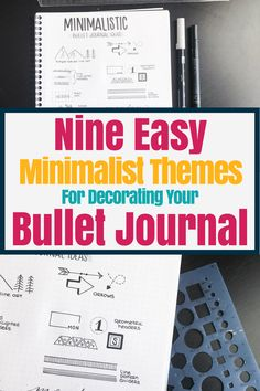 Nine easy minimalist themes for decorating your bullet journal. Bullet journal ideas and inspiration for decoration. Easy planner doodles and minimalist art. #bulletjournal #doodles #minimalist