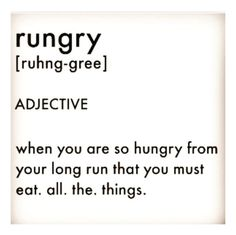 RUNGRY - When you are so hungry from your long run that you must eat . Cross Country Motivation, Cross Country Quotes, Cross Country Running, Running Motivation, Fitness Motivation, Running Memes, Running Track, Keep Running, Running Tips