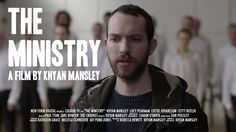 The Ministry (2016) a film by Khyan Mansley by Khyan Mansley