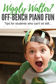 How to Teach Piano To Wiggly Walter; Off Bench Activities for Kids Who Can't Sit Still | Teach Piano Today