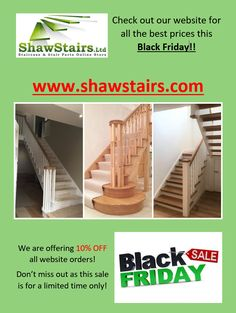 Don't miss out on Black Friday at Shaw Stairs!! Limited time offers on now!