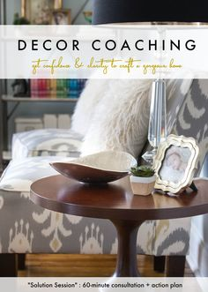 Decor Coaching {get advice and tips to decorate with confidence!}