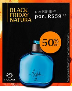 05da7591f Chegou a hora de comprar os seus produtos Natura favoritos com 50% OFF!  Corre