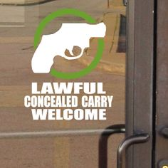 Lawful Concealed Carry Welcome Door Window Sign Sticker Decal