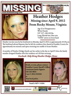 4/9/2012: Heather Dialian Hodges was 22 when she went missing from Rocky Mount, Franklin County, VA. She is the single mother of one child who was two years old at the time of Heather's disappearance.
