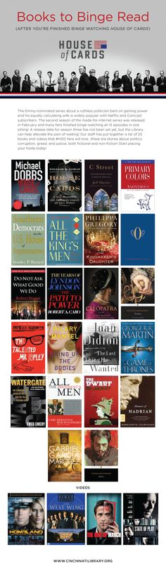 Books to binge-read after you've finished binge-watching House of Cards! http://cinlib.org/HoCreads #HouseofCards #HOC