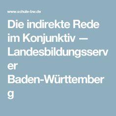 Die indirekte Rede im Konjunktiv — Landesbildungsserver Baden-Württemberg