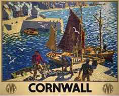 "vintagegraphik: ""Travel Posters Vintage Cornwall by Ronald Lampitt 1936 This travel poster was illustrated by Ronald Lampitt in 1936 to advertise Great Western Railway (GWR). Posters Uk, Train Posters, Railway Posters, Retro Posters, Movie Posters, Kunst Poster, Dates, Great Western, Stock Art"