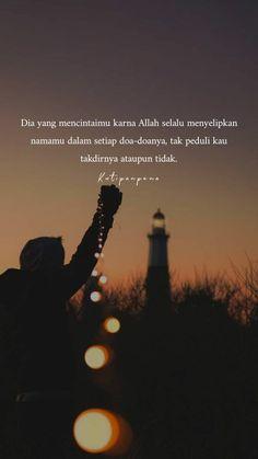 SLalu Quotes Rindu, Love Life Quotes, Quran Quotes, People Quotes, Poetry Quotes, Islamic Quotes Wallpaper, Islamic Love Quotes, Muslim Quotes, Religious Quotes