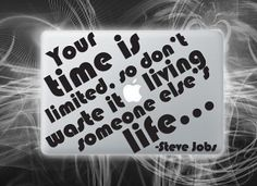 Limited time vinyl decal Steve Jobs quote sticker for macbook Macbook Decal, Macbook Pro, Feeling Frustrated, Geek Gadgets, Senior Quotes, Vinyl Decals, Mac Decals, Cute Quotes, Positive Vibes